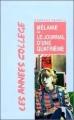 Couverture Mélanie ou le journal d'une quatrième Editions Rageot (Cascade - Pluriel) 1994