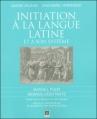 Couverture Initiation à la langue latine et à son système Editions Sedes 2005