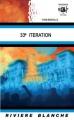 Couverture 33e itération Editions Rivière blanche 2012