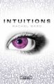 Couverture Intuitions, tome 1 Editions Michel Lafon 2010