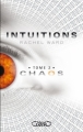 Couverture Intuitions, tome 2 : Chaos Editions Michel Lafon 2011