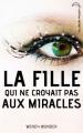 Couverture La fille qui ne croyait pas aux miracles Editions Hachette (Black Moon) 2012
