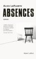 Couverture Absences Editions Robert Laffont 2013
