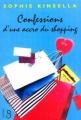 Couverture L'accro du shopping, tome 1 : Confessions d'une accro du shopping Editions Belfond 2004
