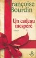 Couverture Un cadeau inespéré Editions Belfond 2007