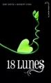 Couverture Chroniques des enchanteurs, tome 3 : 18 lunes Editions Hachette (Black moon) 2012