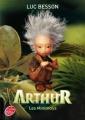 Couverture Arthur et les Minimoys, tome 1 : Arthur et les Minimoys / Les Minimoys Editions Le Livre de Poche (Jeunesse) 2011