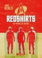 Couverture Redshirts : Au mépris du danger Editions L'Atalante 2013