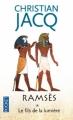 Couverture Ramsès, tome 1 : Le Fils de la lumière Editions Pocket 2011