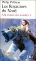 Couverture A la croisée des mondes, tome 1 : Les royaumes du nord Editions Folio  2007