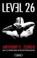 Couverture Level 26, tome 1 Editions Michel Lafon 2010