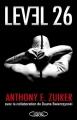 Couverture Level 26, tome 1 Editions Michel Lafon 2010