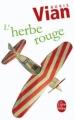 Couverture L'herbe rouge Editions Le Livre de Poche 2012