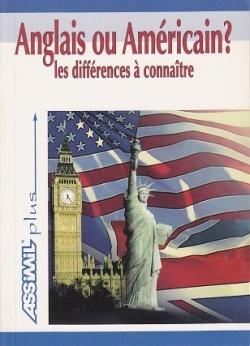 Couverture Anglais ou américain ? : Les différences à connaître