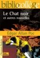 Couverture Le chat noir et autres contes fantastiques / Le chat noir et autres nouvelles / Le chat noir Editions Hachette (Biblio collège) 2002