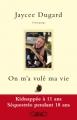Couverture Une vie volée / On m'a volé ma vie Editions Michel Lafon 2013