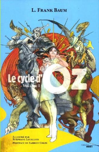 Couverture Le cycle d'Oz, tome 1