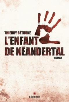BETHUNE Thierry - L'enfant du Néandertal Couv35402966