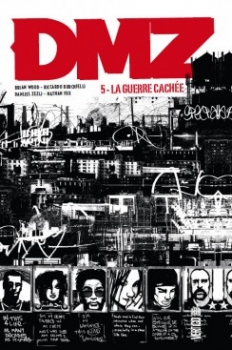 Couverture DMZ, tome 05 : La guerre cachée