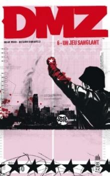 Couverture DMZ, tome 06 : Un jeu sanglant
