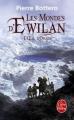 Couverture Les mondes d'Ewilan, tome 2 : L'oeil d'Otolep Editions Le Livre de Poche 2013