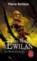 Couverture Les Mondes d'Ewilan, tome 3 : Les Tentacules du mal Editions Le Livre de Poche 2013