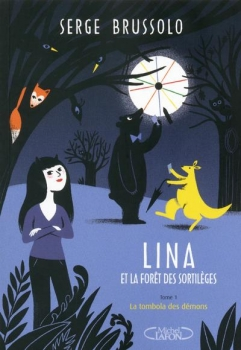 Couverture Lina et la forêt des sortilèges, tome 1 : La tombola des démons