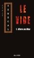 Couverture Le vide, tome 1 : Vivre au max Editions Alire 2008