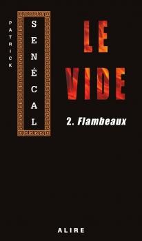 Couverture Le vide, tome 2 : Flambeaux