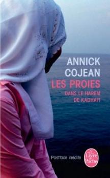Couverture Les Proies : Dans le harem de Khadafi