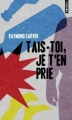 Couverture Tais-toi, je t'en prie Editions Points 2013
