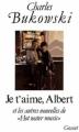 """Couverture Je t'aime, Albert, et les autres nouvelles de """"Hot water music"""" Editions Grasset 1988"""