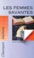 Couverture Les Femmes savantes Editions Hachette (Classiques) 1992