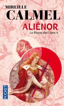 Couverture Aliénor, tome 1 : Le Règne des lions