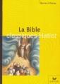 Couverture La Bible Editions Hatier (Classiques - Oeuvres & thèmes) 2003