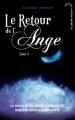 Couverture Le retour de l'ange, tome 3 : L'éternité Editions Hachette (Black Moon) 2013