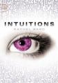 Couverture Intuitions, tome 1 Editions Michel Lafon (Poche) 2013