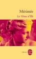 Couverture La Vénus d'Ille Editions Le Livre de Poche (Libretti) 2009
