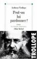 Couverture Peut-on lui pardonner ? Editions Albin Michel 1998