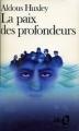 Couverture La paix des profondeurs Editions Folio  1978