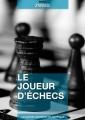 Couverture Le Joueur d'échecs / Nouvelles du jeu d'échecs Editions Numeriklivres (Les grands classiques en numériques) 2013