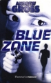 Couverture Blue Zone Editions Flammarion 2008