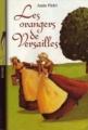 Couverture Les orangers de Versailles Editions Bayard (Poche) 2007