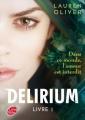 Couverture Delirium, tome 1 Editions Le Livre de Poche (Jeunesse) 2013
