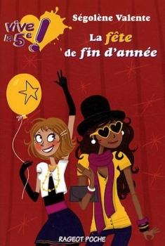 Couverture Vive la 5e !, tome 3 : La fête de fin d'année