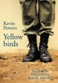 Couverture Yellow birds Editions Stock (La Cosmopolite) 2013