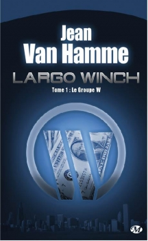 Couverture Largo Winch (Roman), tome 1 : Le Groupe W