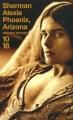 Couverture Phoenix, Arizona Editions 10/18 (Domaine étranger) 2002