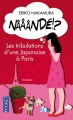 Couverture Nââândé !? : Les tribulations d'une Japonaise à Paris Editions Pocket 2013