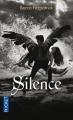 Couverture Les anges déchus, tome 3 : Silence Editions Pocket 2013